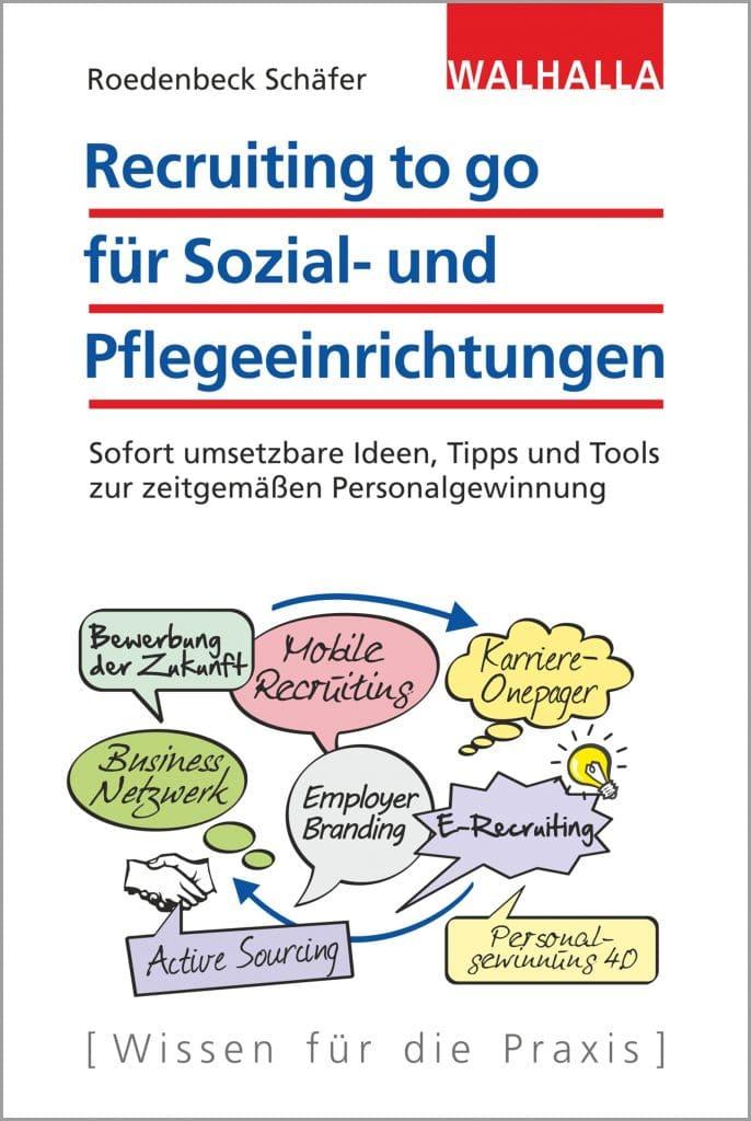 Cover des Buches: Recruiting to go für Sozial- und Pflegeeinrichtungen