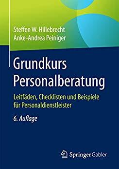 """Sie möchten selbst eine Pflege Personalvermittlung gründen? Das Bild zeigt das Cover des Buches """"Grundkurs Personalberatung"""""""